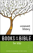 Covenant History (Books Of The Bible For Kids Series) Paperback