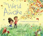 The World is Awake: A Celebration of Everyday Blessings Hardback