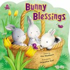 Bunny Blessings Board Book