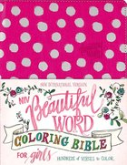 NIV Beautiful Word Coloring Bible For Girls Pink (Black Letter Edition) Premium Imitation Leather
