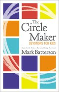 The Circle Maker Devotions For Kids eBook