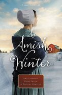 An Amish Winter eBook