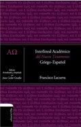 Interlineal Academico Del Nuevo Testamento: Griego-Espanol (Interlineal New Testament Academic: Greek-spanish) Hardback