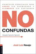 No Confundas Paperback