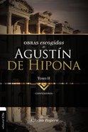 Lo Mejor De Agustin De Hipona 2: Confesiones Paperback