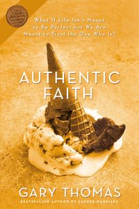 Authentic Faith
