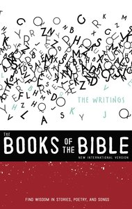 The Writings - Find Wisdom in Stories, Poetry and Songs (Black Letter Edition) (With Dust Jacket) (#03 in Niv Book Of The Bible Series)