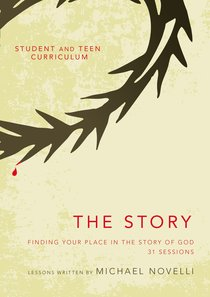 The Story (Student and Teen Curriculum) (The Story Series)