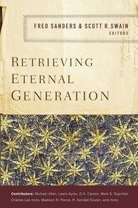 Retrieving Eternal Generation