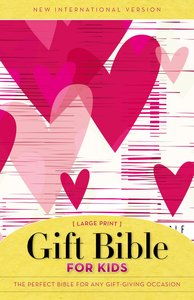 NIV Gift Bible For Kids Large Print Pink Hearts (Red Letter Edition)