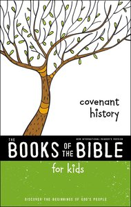Covenant History (Books Of The Bible For Kids Series)