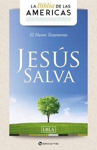 Lbla Nuevo Testamento Jesus Salva (New Testament Jesus Saves)