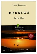 Hebrews (Lifeguide Bible Study Series) Paperback