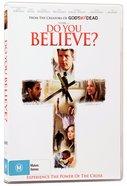 Do You Believe Movie