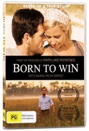 Born to Win DVD