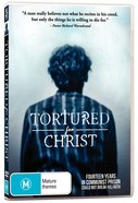 Tortured For Christ Movie