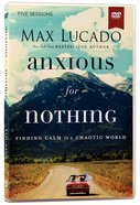 Anxious For Nothing (A DVD Study) DVD