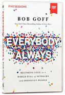 Everybody, Always: Becoming Love in a World Full of Setbacks and Difficult People (Dvd Study) DVD