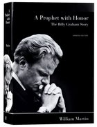 A Prophet With Honor: The Billy Graham Story Hardback