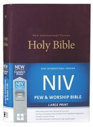 NIV Pew and Worship Bible Large Print Burgundy (Black Letter Edition) Hardback