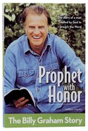 Prophet With Honor - the Billy Graham Story (Kids Edition) (Zonderkidz Biography Series (Zondervan)) Paperback