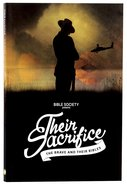 Their Sacrifice: The Brave and Their Bibles Paperback