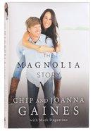 The Magnolia Story Hardback