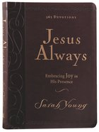 Jesus Always Large Deluxe Embracing Joy in His Presence Premium Imitation Leather