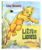 Lizzy the Lioness Hardback