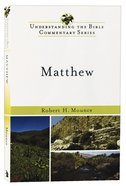 Matthew (Understanding The Bible Commentary Series) Paperback