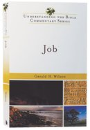 Job (Understanding The Bible Commentary Series) Paperback