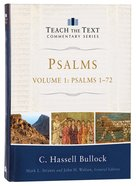 Psalms #01: Chapters 1-72 (Teach The Text Commentary Series) Hardback