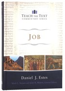 Job (Teach The Text Commentary Series) Hardback