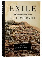 Exile: A Conversation With N T Wright Hardback