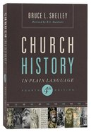 Church History in Plain Language (4th Edition) (Nelson's Plain Language Series)