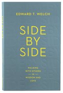 Side By Side: Walking With Others in Wisdom and Love Paperback