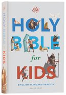ESV Holy Bible For Kids Large Print (Black Letter Edition) Hardback