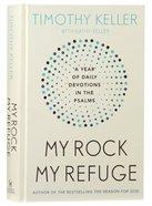 My Rock, My Refuge Hardback