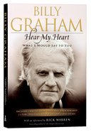 Hear My Heart: What I Would Say to You Paperback