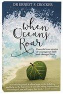 When Oceans Roar Paperback