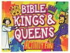 Bible Activity Fun: Kings and Queens Paperback