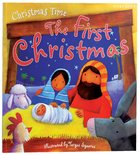 Christmas Time: The First Christmas Paperback