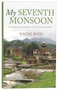 My Seventh Monsoon