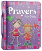 Prayers For Girls Padded Board Book