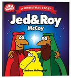Christmas Story: Jed & Roy McCoy (Lost Sheep Series) Paperback