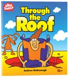 Through the Roof (Lost Sheep Series)