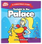 Christmas Story: Tonight in the Palace (Lost Sheep Series) Paperback