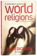 A Spectator's Guide to World Religions (3rd Edition)