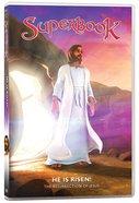 He is Risen! - the Resurrection of Jesus! (#11 in Superbook DVD Series Season 01)
