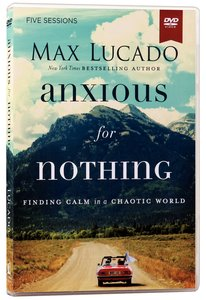 Anxious For Nothing (A Dvd Study)